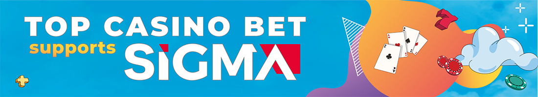 top casino bet supports sigma banner