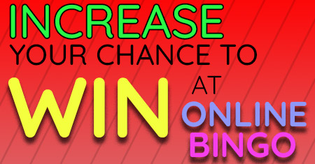 increase your chance to win at online bingo